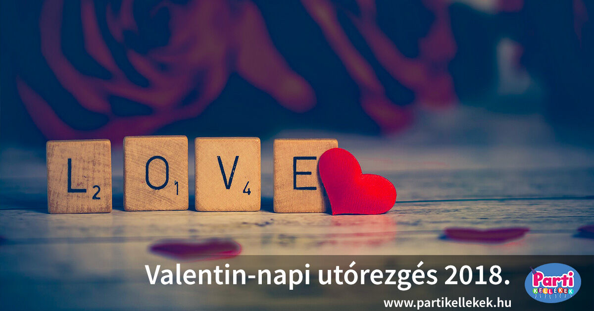 Valentin-napi utórezgés