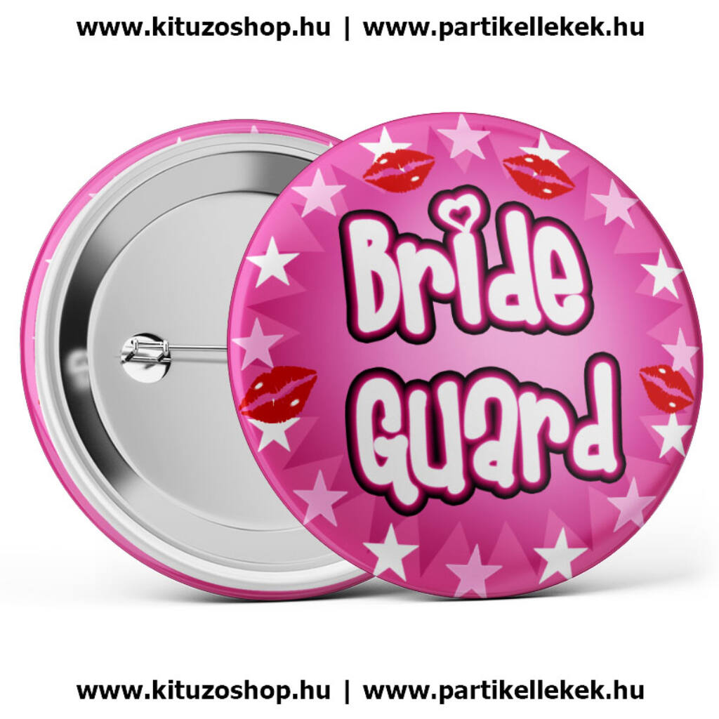 Bride Guard kitűző lánybúcsúra A kép illusztráció! Nagyításhoz kattints rá! 7ff40681e7
