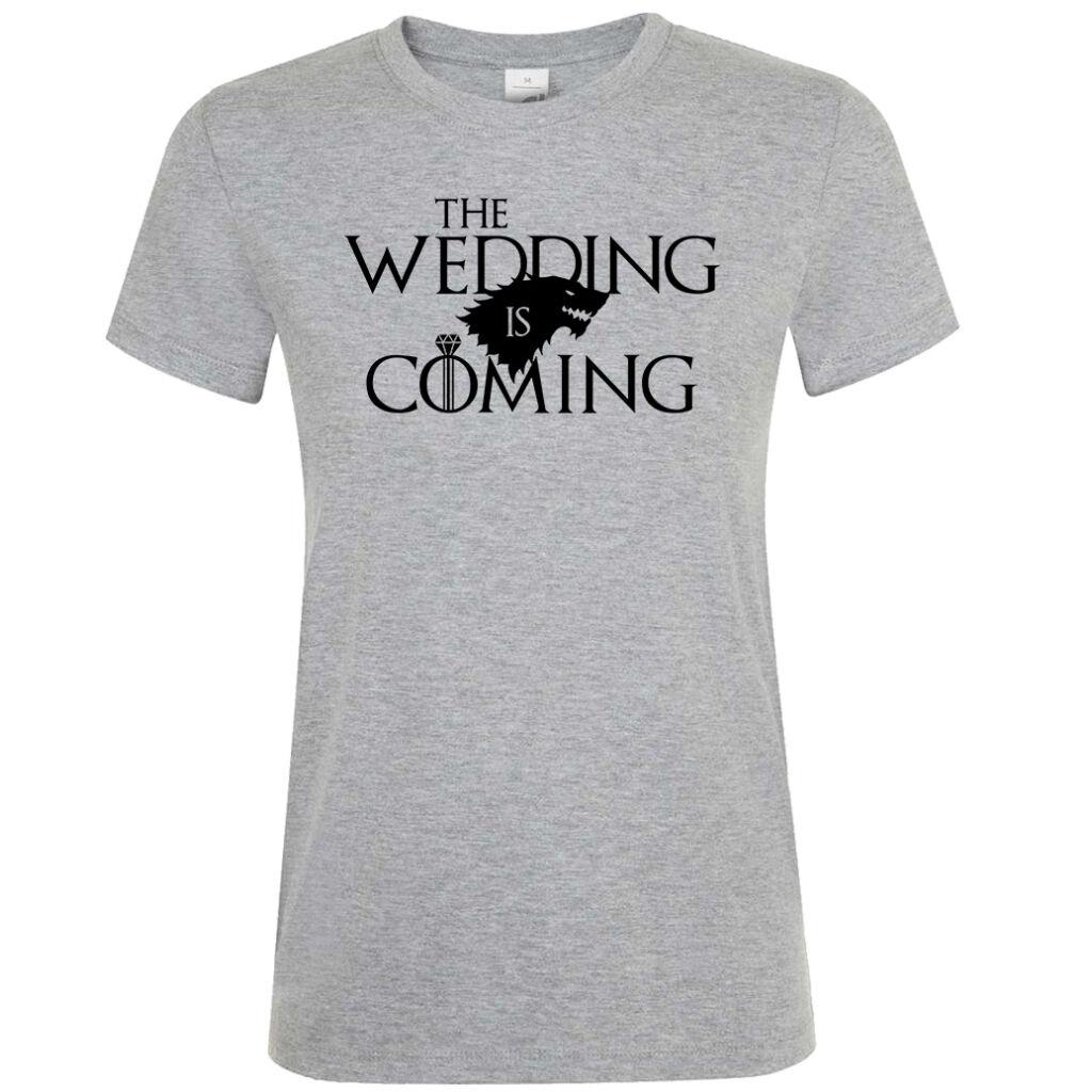 3498f30f60 Wedding is Coming lánybúcsú póló A kép illusztráció! Nagyításhoz kattints  rá!