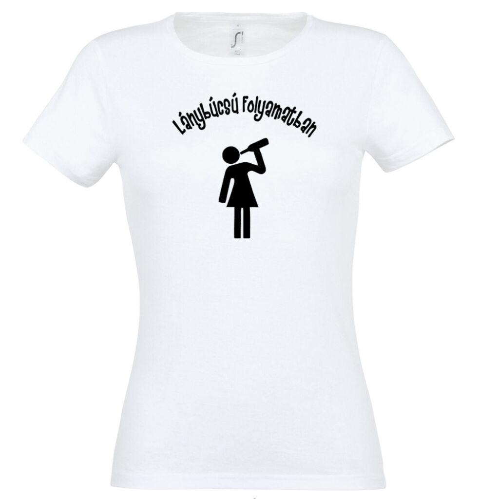 Ivós lánybúcsú folyamatban póló fehér A kép illusztráció! Nagyításhoz  kattints rá! c41f61a062