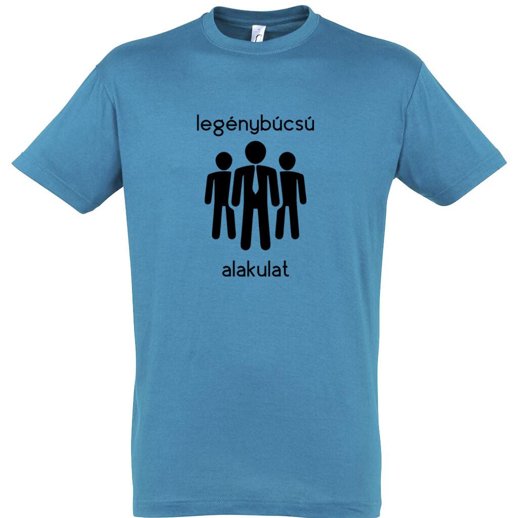 41a5f3e42c Legénybúcsú alakulat póló aqua A kép illusztráció! Nagyításhoz kattints rá!