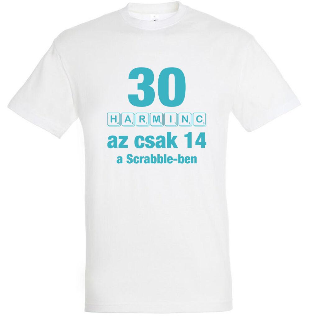 Betűkirakó 30. születésnapi férfi póló fehér A kép illusztráció!  Nagyításhoz kattints rá! e8af1ca637