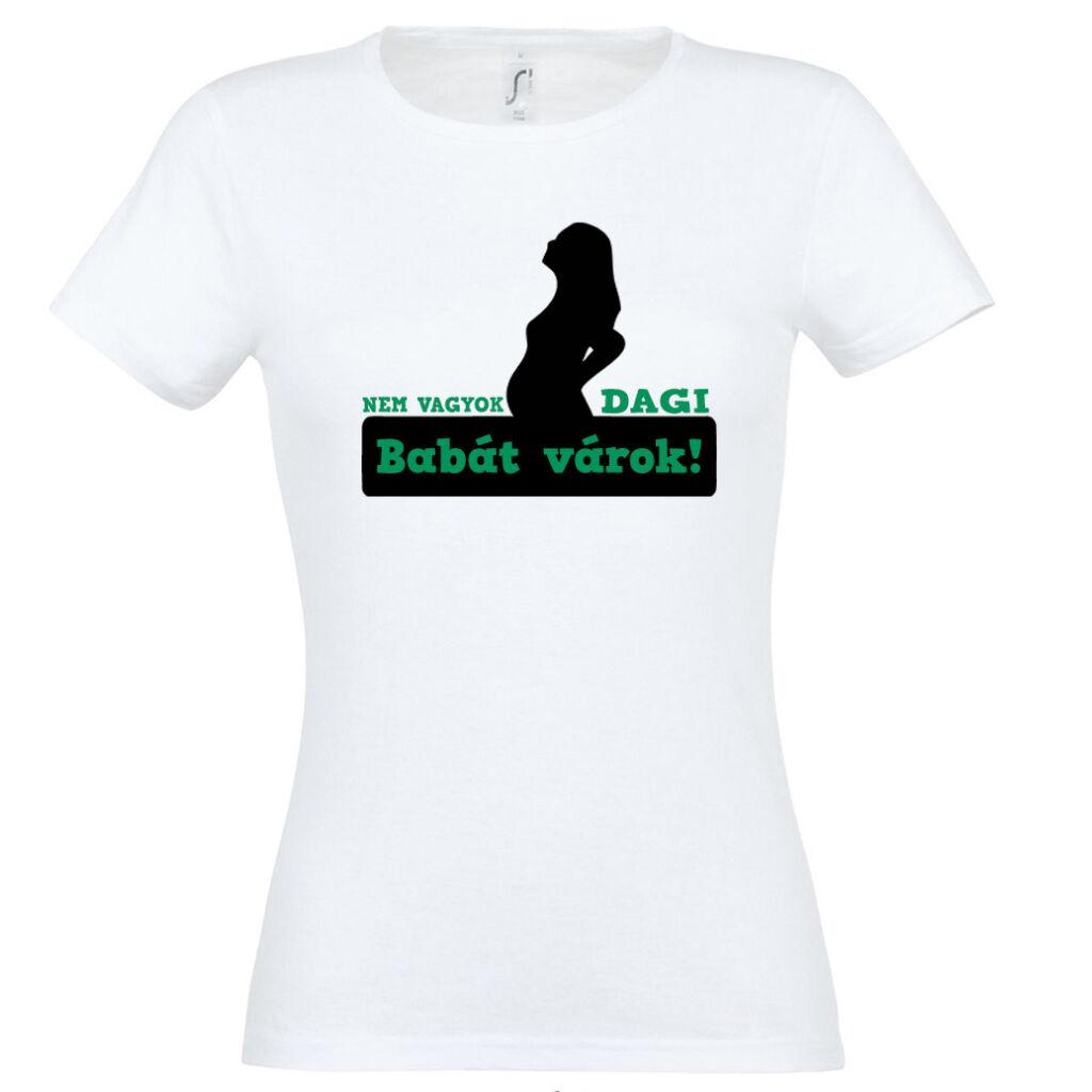 df9f7132a6 Nem vagyok dagi, babát várok mintás női póló fehér színben A kép  illusztráció! Nagyításhoz kattints rá!