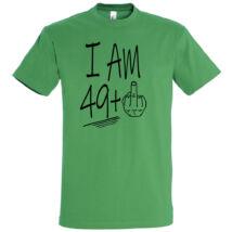 I am 49+1 feliratos és vicces póló 50. születésnapra, több színben