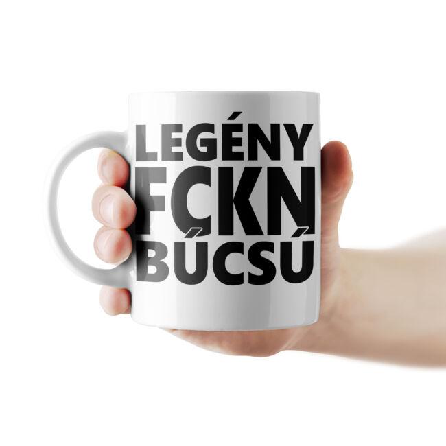 Legény FCKN búcsú bögre