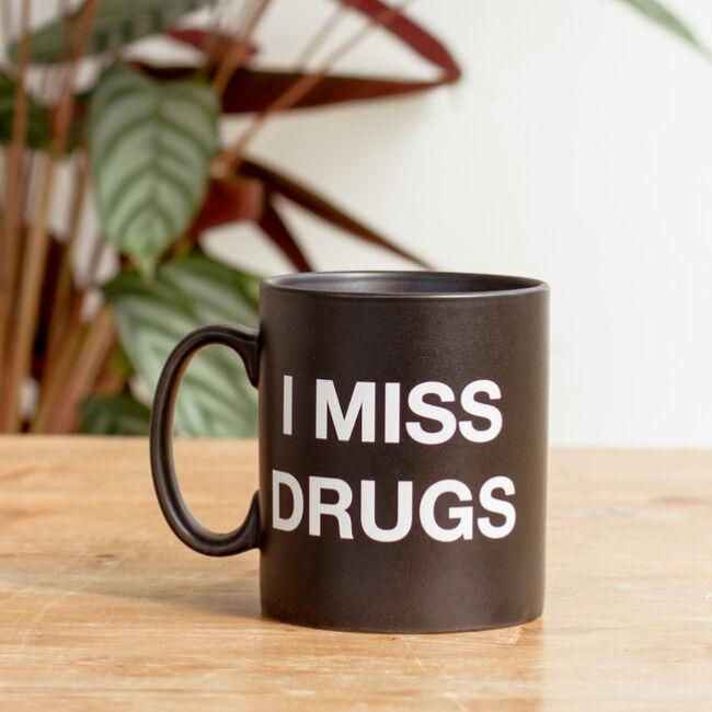 I miss drugs - Hiányoznak a drogok bögre