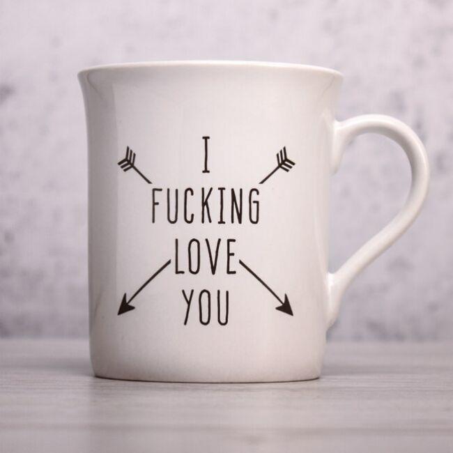 I F*cking Love You bögre