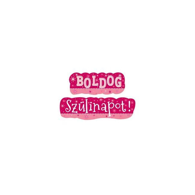 Magyar feliratos születésnapi banner rózsaszín színben lányoknak és nőknek egyaránt.