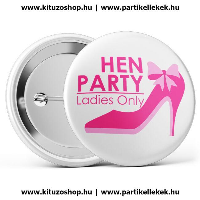 Hen Party Ladies Only III. lánybúcsú kitűző