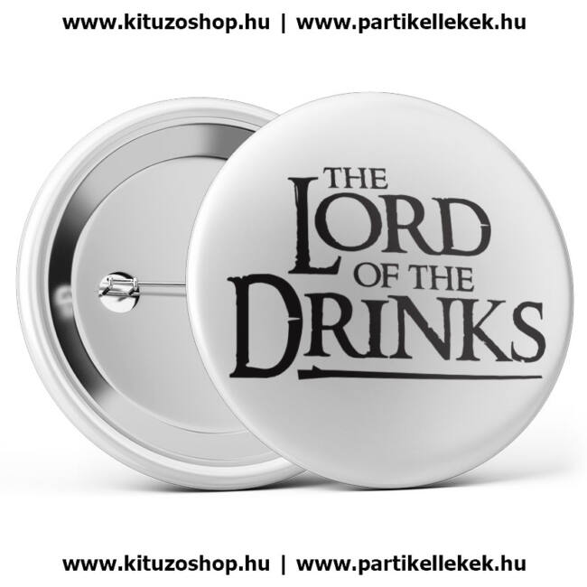 The Lord Of The Drinks kitűző legénybúcsúra vagy lánybúcsúra fehér színben