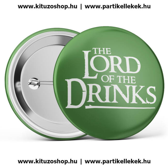 The Lord Of The Drinks kitűző legénybúcsúra vagy lánybúcsúra zöld színben