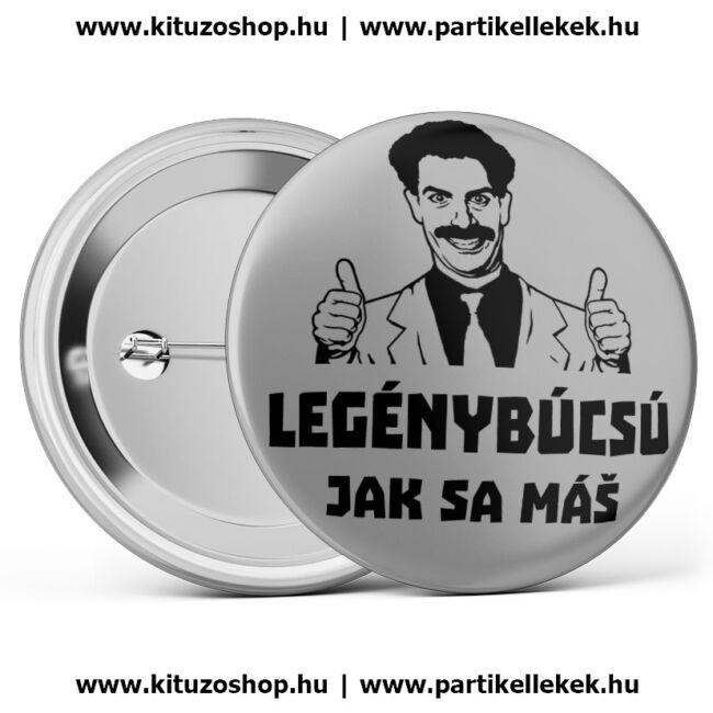 Borat mintás és Jak Sa Máš feliratos legénybúcsú kitűző