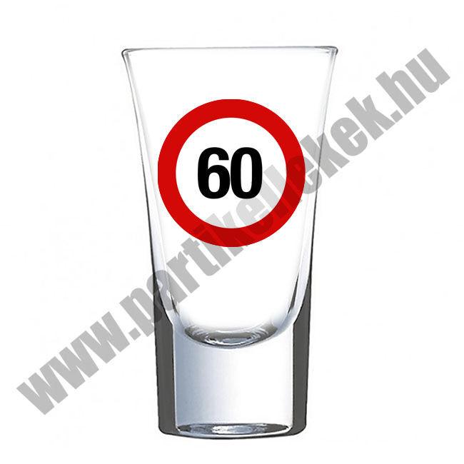 Sebességkorlátozó táblás felespohár 60. születésnapra