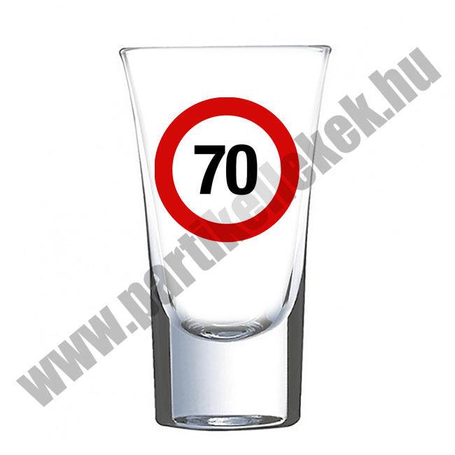 Sebességkorlátozó táblás felespohár 70. születésnapra