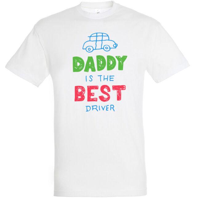 Daddy is the best driver póló több színben