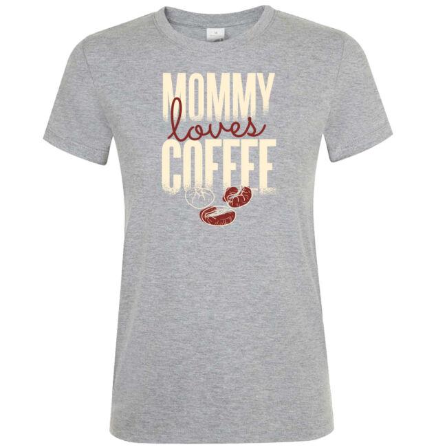 Mommy loves coffee póló több színben