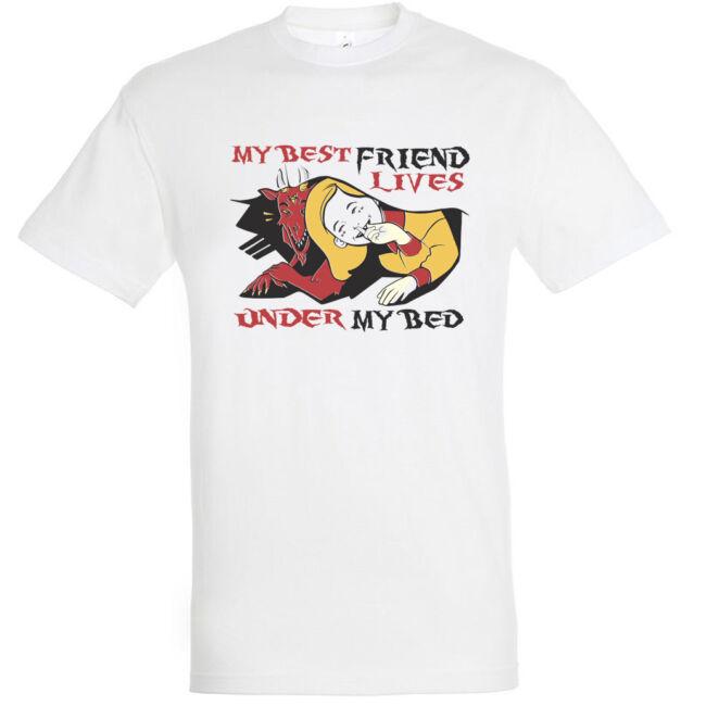 Best friend lives under my bed póló több színben