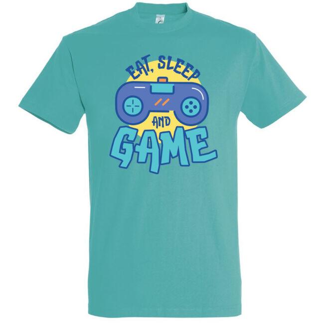 Eat, sleep and game póló több színben