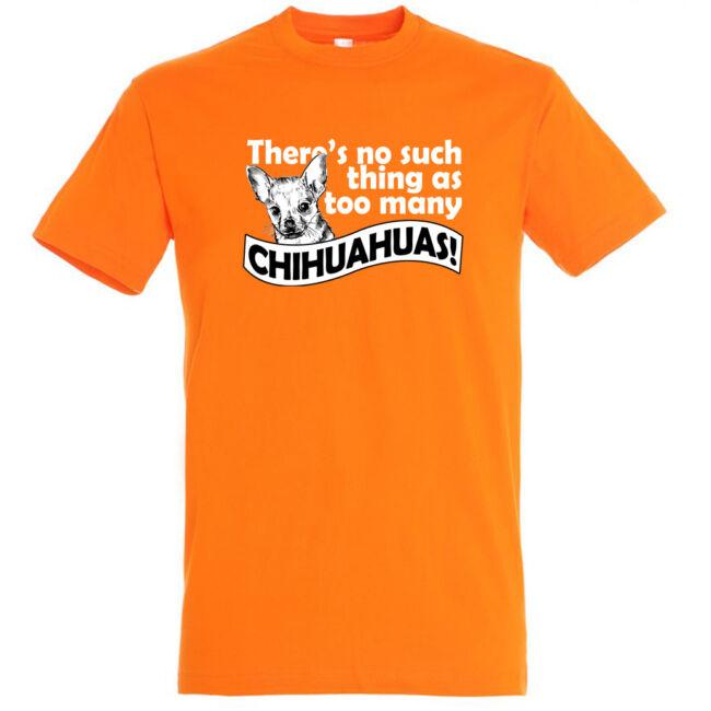 There's no chihuahua póló több színben