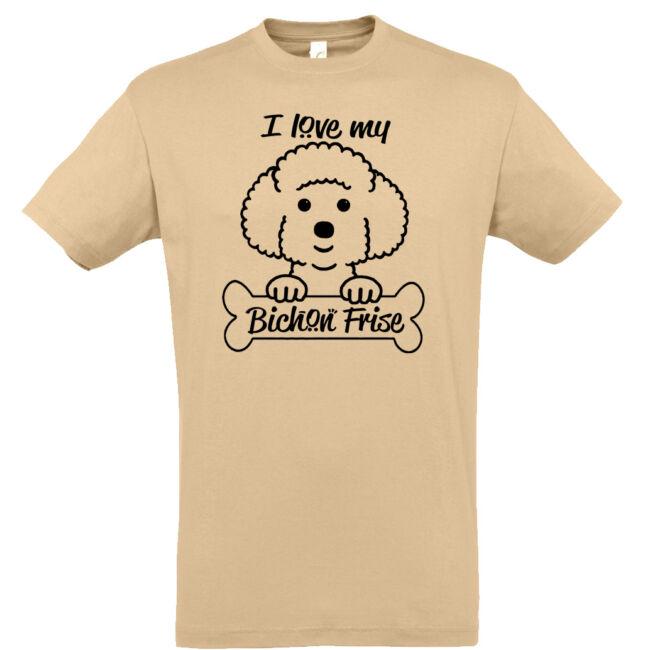 I love my bichon póló több színben
