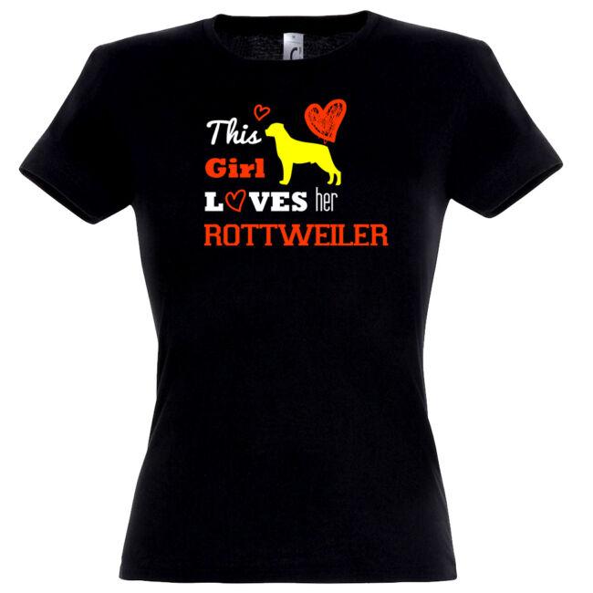 This girl loves her rottweiler póló több színben