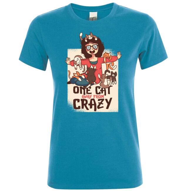 One cat away from crazy póló több színben