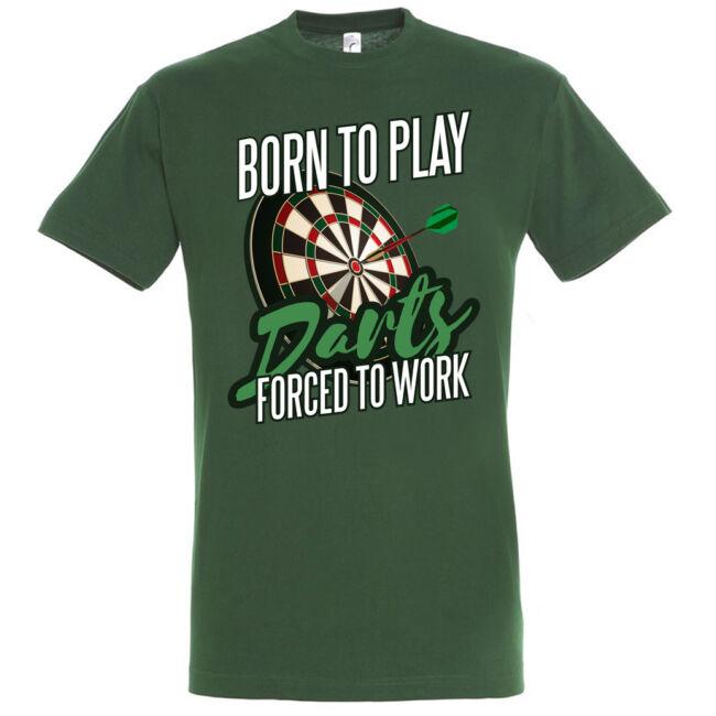 Born to play darts póló több színben