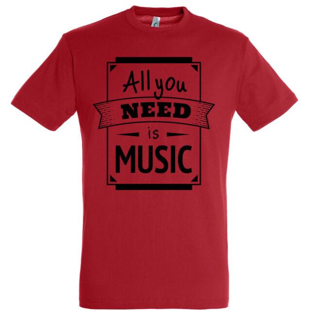 All You Need is Music póló több színben