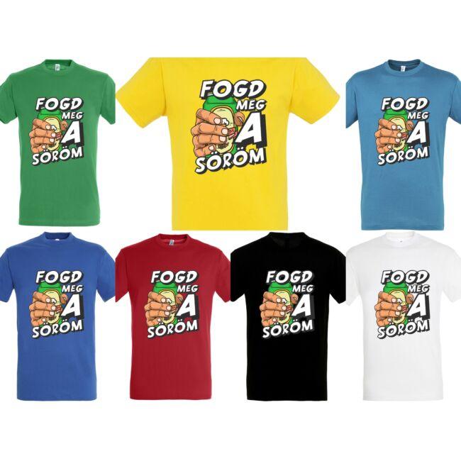 Fogd meg a söröm logós póló