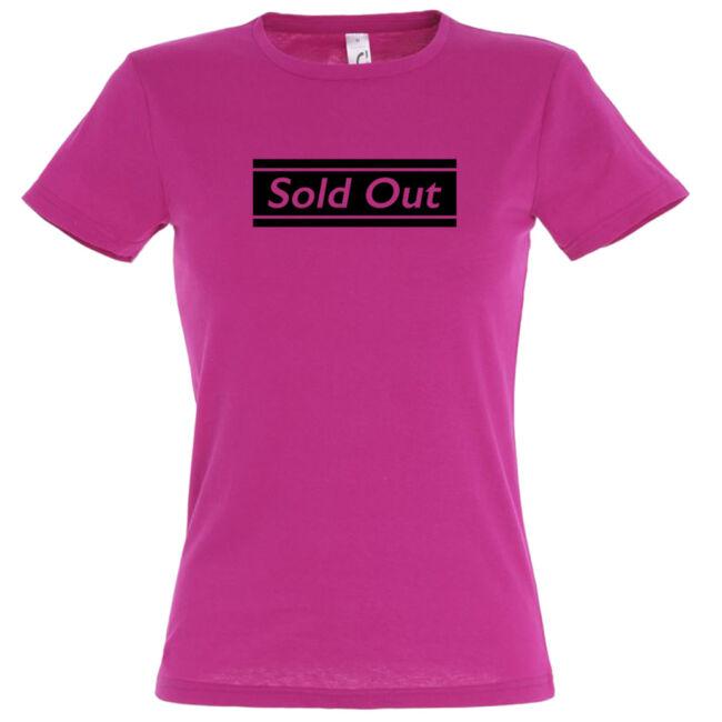 Sold Out póló lánybúcsúra fuchsia