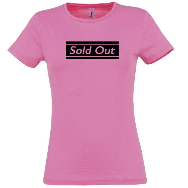 Sold Out póló lánybúcsúra rozsaszin