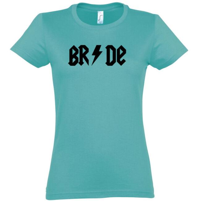 Bride Villámos lánybúcsú póló carribean blue