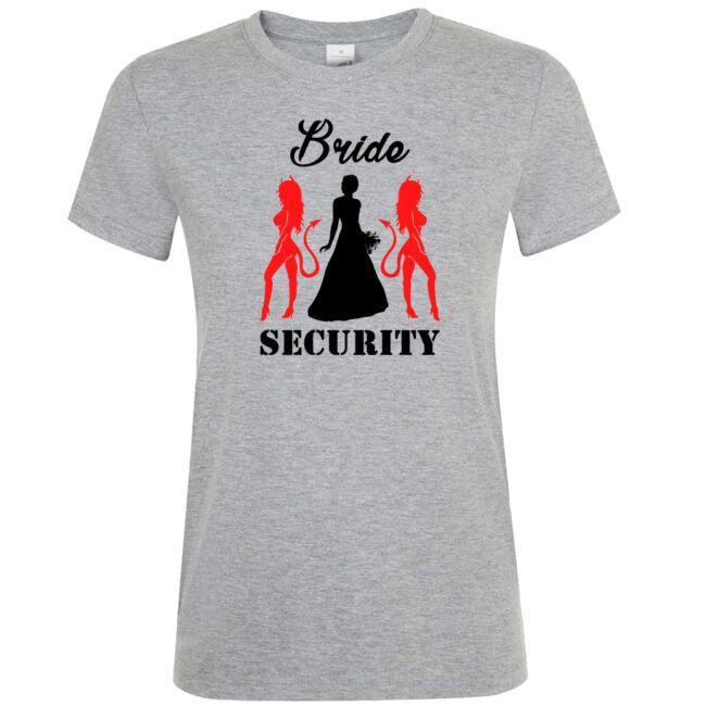 Bride Security póló lánybúcsúra szürke színben