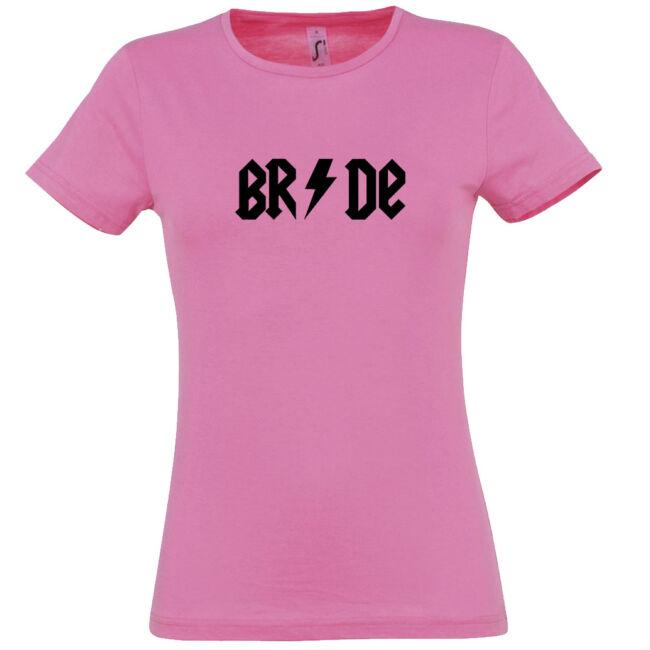 Bride Villámos lánybúcsú póló rózsaszín