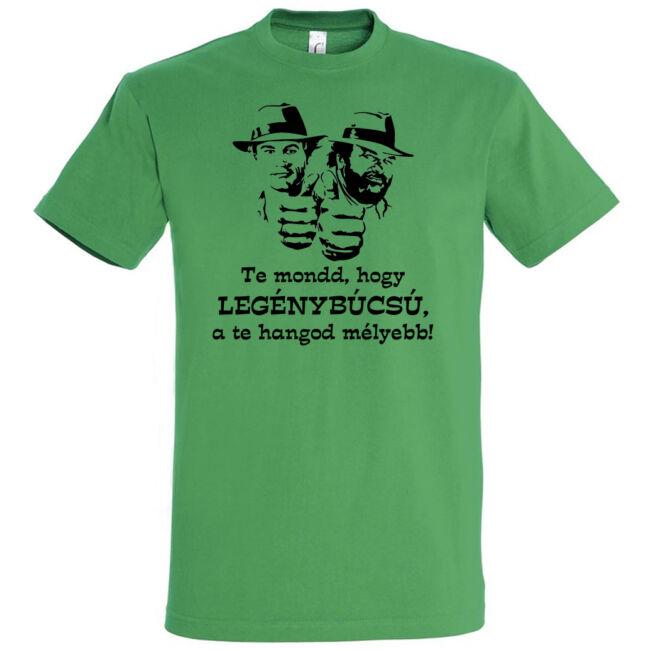 Te mondd, hogy legénybúcsú póló kelly green