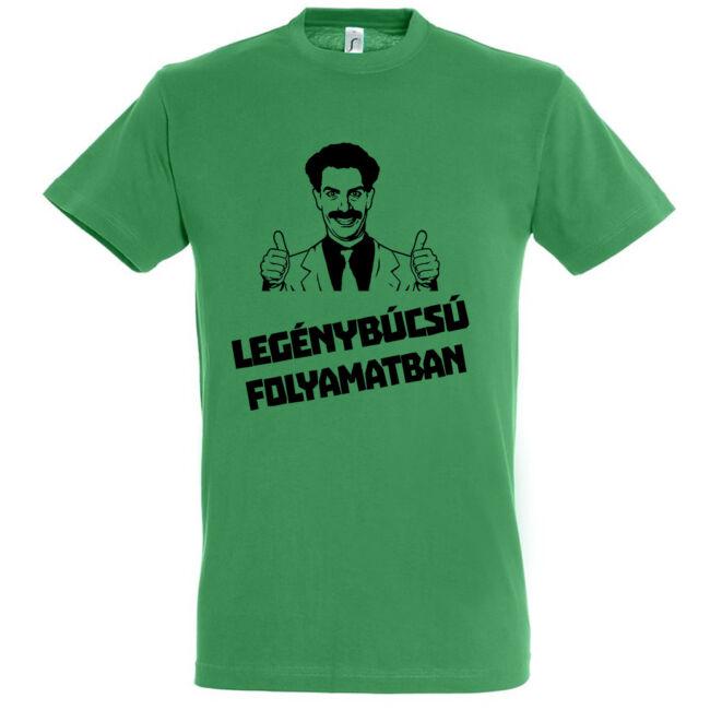 Borat legénybúcsú folyamatban póló kelly green