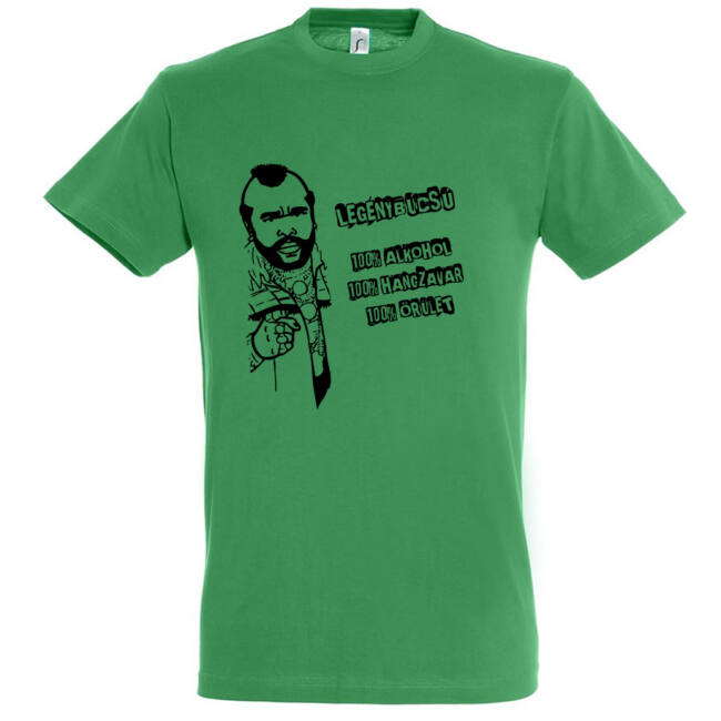 Legénybúcsú, alkohol, hangzavar, őrület póló kelly green
