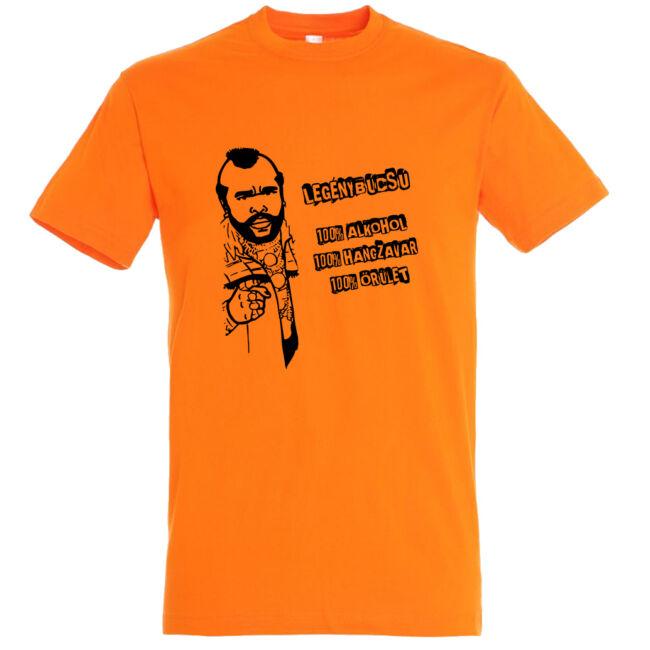 Legénybúcsú, alkohol, hangzavar, őrület póló narancssárga