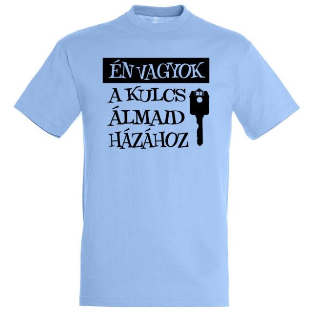 Én vagyok a kulcs álmaid házához póló sky blue