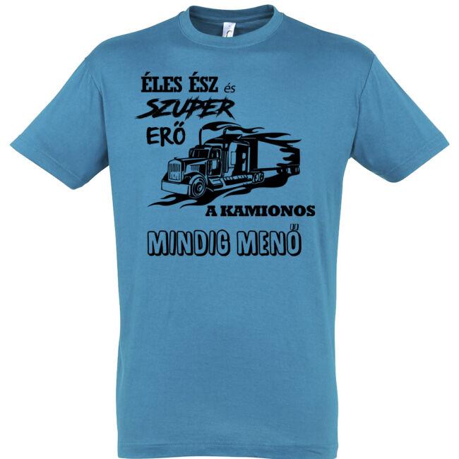A kamionos mindig menő póló aqua színben