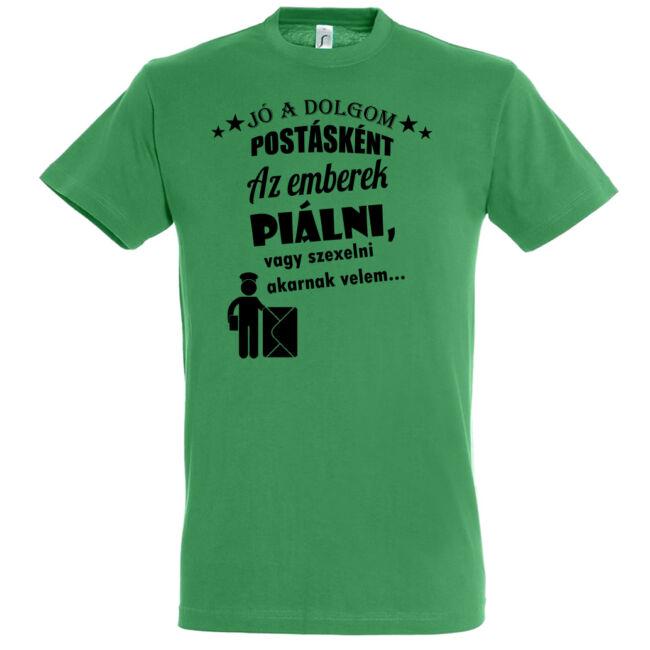 Jó a dolgom postásként póló kelly green
