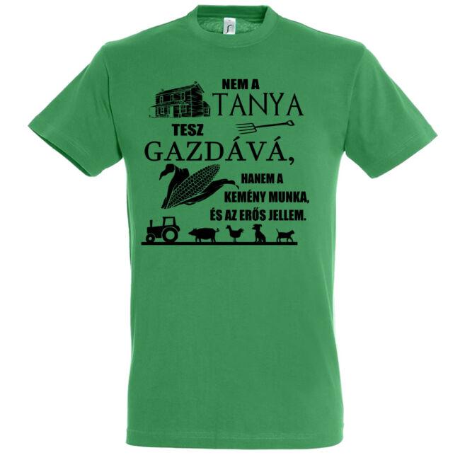 Nem a tanya tesz gazdává póló kelly green