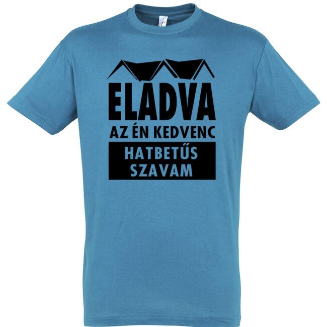 Kedvenc hatbetűs szavam póló, aqua
