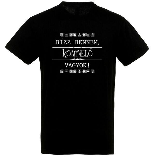 Bízz bennem, könyvelő vagyok! Póló fekete