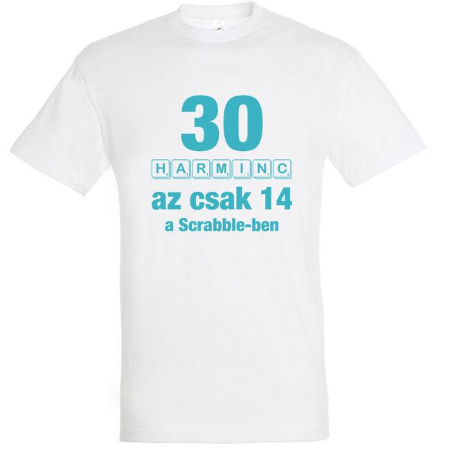 Betűkirakó 30. születésnapi póló fehér