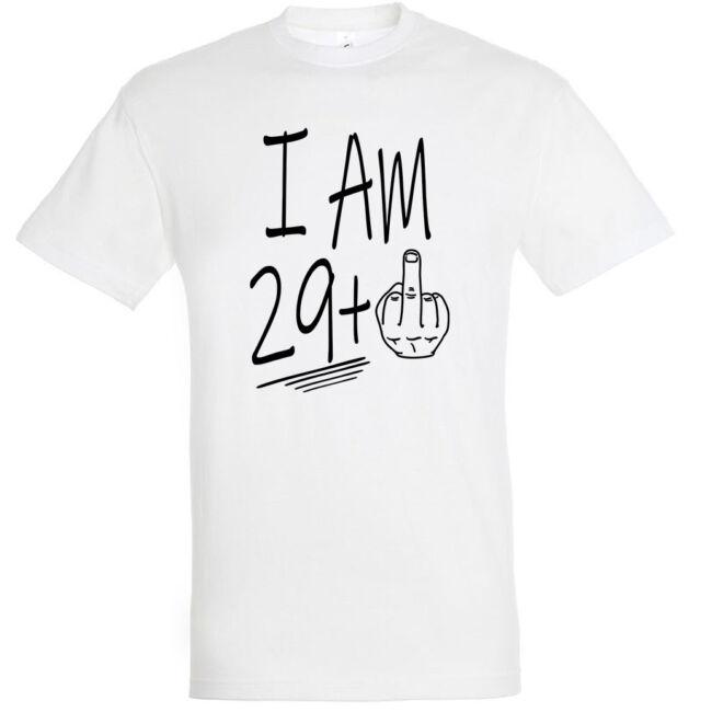I am 29+1 feliratos és vicces póló 30. születésnapra, több színben