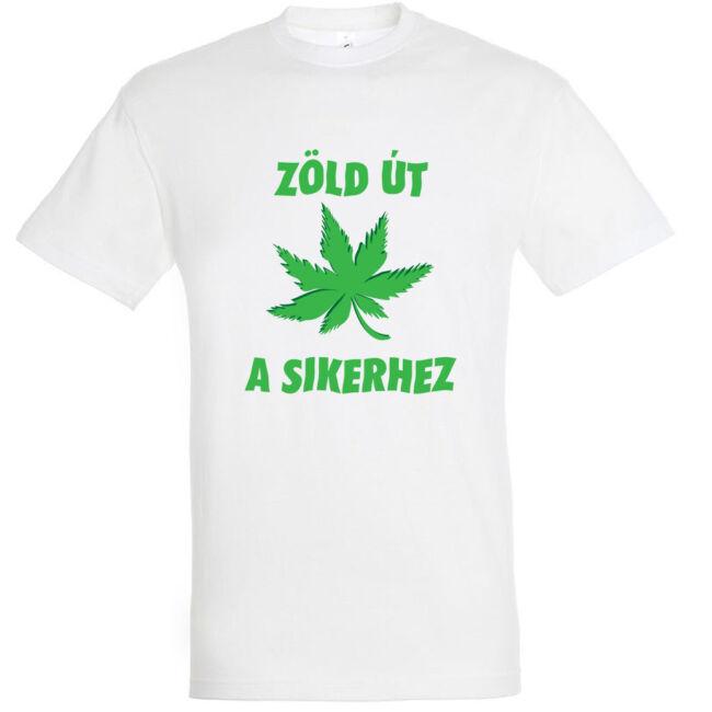 Zöld út a sikerhez póló