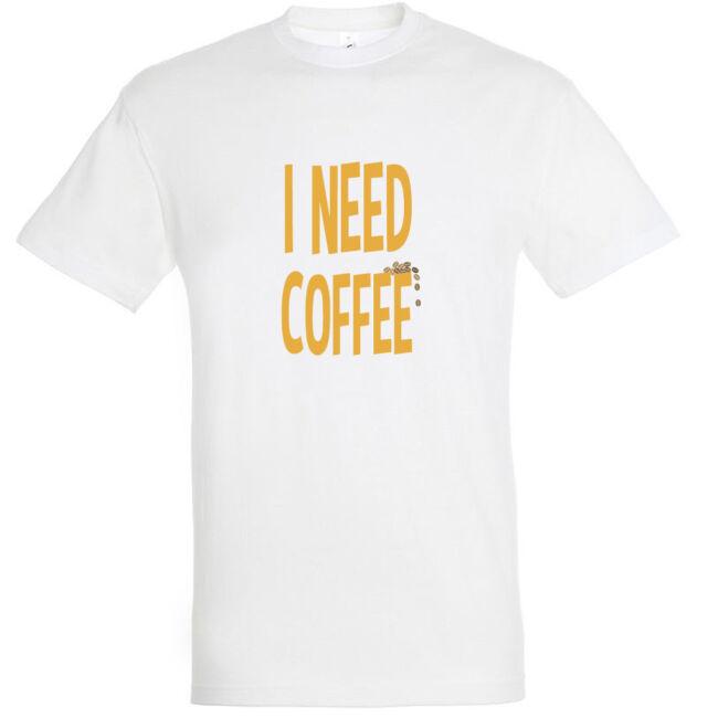 I need coffee póló