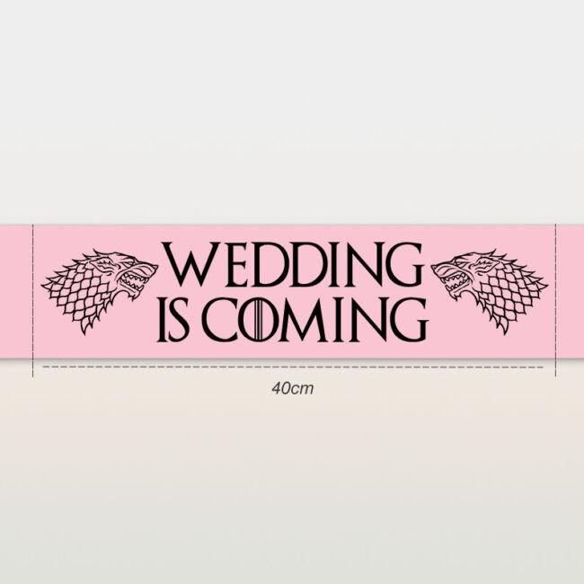Wedding is coming vállszalag rózsaszín